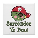 Surrender Ye Peas Pirate Tile Coaster