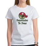 Surrender Ye Peas Pirate Women's T-Shirt