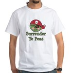 Surrender Ye Peas Pirate White T-Shirt