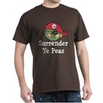 Surrender Ye Peas Pirate Dark T-Shirt