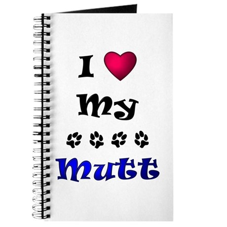 I Love My Mutt Journal