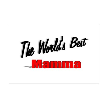 """ The World's Best Mamma"" Mini Poster Print"