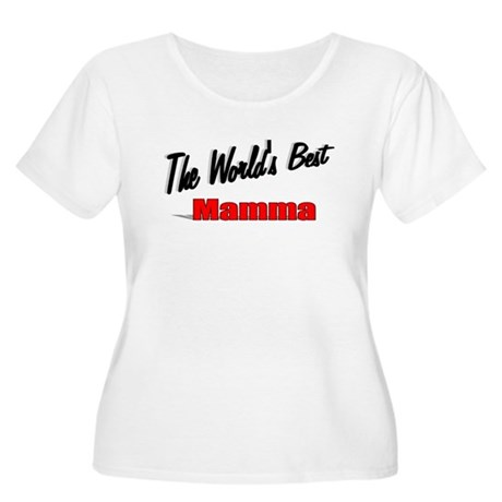 """ The World's Best Mamma"" Women's Plus Size Scoop"