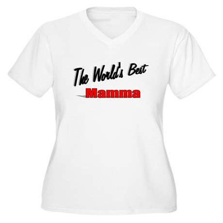 """ The World's Best Mamma"" Women's Plus Size V-Neck"
