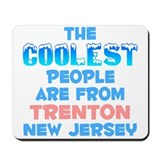 Coolest: Trenton, NJ Mousepad