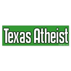 Texas Atheist Bumper Sticker