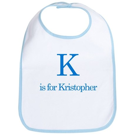 K is for Kristopher Bib