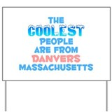 Coolest: Danvers, MA Yard Sign