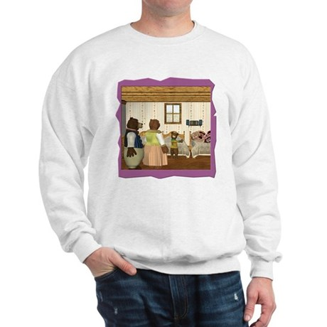 Goldilocks & The 3 Bears Sweatshirt