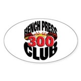 BENCH PRESS 300 CLUB Oval Decal