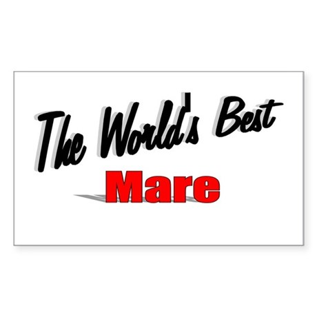 """The World's Best Mare"" Rectangle Sticker"