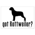 got rottweiler? Large Poster