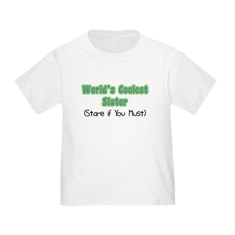 World's Coolest Sister Toddler T-Shirt