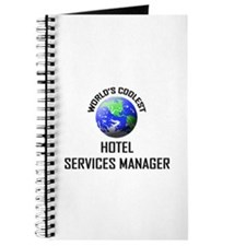 World's Coolest HOTEL SERVICES MANAGER Journal
