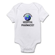 World's Coolest HOSPITAL PHARMACIST Infant Bodysui
