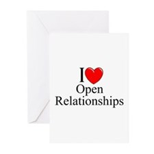"""I Love (Heart) Open Relationships"" Greeting Cards"