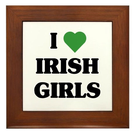 I Love Irish Girls Framed Tile