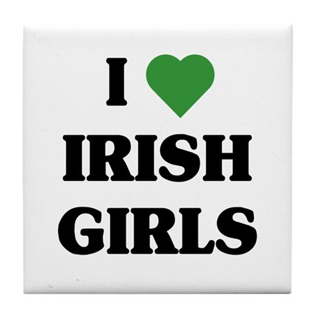 I Love Irish Girls Tile Coaster