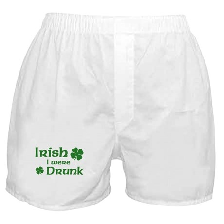 Irish I were Drunk Boxer Shorts