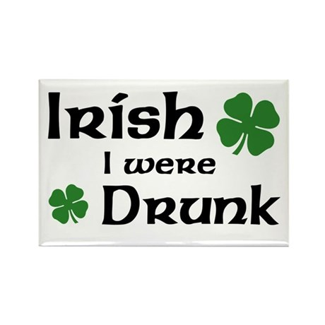Irish I were Drunk Rectangle Magnet (10 pack)
