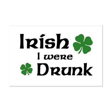 Irish I were Drunk Mini Poster Print
