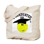 I Graduated 2005 Tote Bag