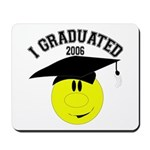 I Graduated 2005 Mousepad
