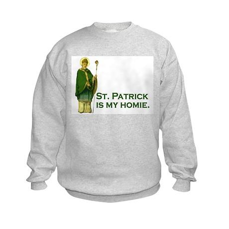 St Patrick is my homie Kids Sweatshirt