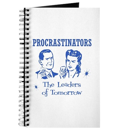Procrastinators: Leaders of T Journal