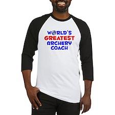 World's Greatest Arche.. (A) Baseball Jersey