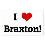 I Love Braxton! Rectangle Decal
