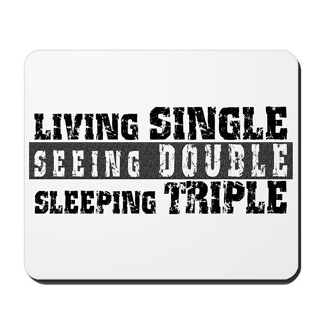 Living Single... Mousepad