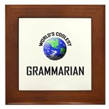 World's Coolest GRAMMARIAN Framed Tile