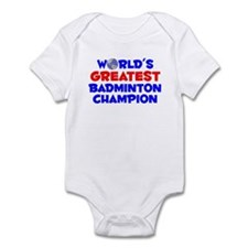 World's Greatest Badmi.. (A) Infant Bodysuit