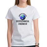 World's Coolest GEOTECHNICAL ENGINEER Women's T-Sh