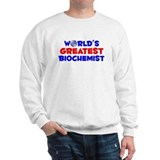 World's Greatest Bioch.. (A) Sweatshirt