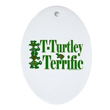 T-Turtley Terrific Oval Ornament