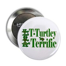 "T-Turtley Terrific 2.25"" Button (10 pack)"