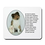 I'll Be Your Friend Mousepad