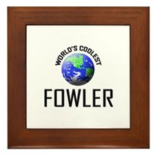 World's Coolest FOWLER Framed Tile
