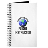 World's Coolest FLIGHT INSTRUCTOR Journal