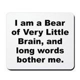 Funny Milne quote Mousepad