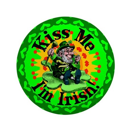 "Kiss Me Irish Leprechaun 3.5"" Button"