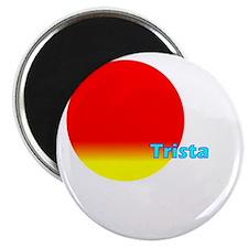 Trista Magnet
