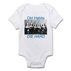 Old Habits Infant Bodysuit