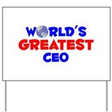 World's Greatest CEO (A) Yard Sign