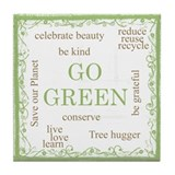 Go Green! Tile Coaster