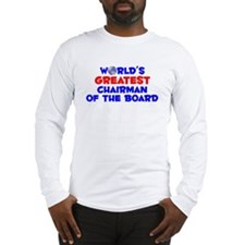 World's Greatest Chair.. (A) Long Sleeve T-Shirt