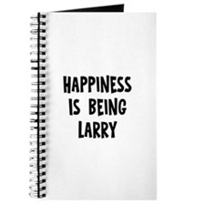 Happiness is being Larry Journal