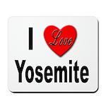 I Love Yosemite Mousepad